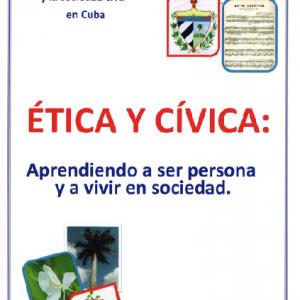 Ética y Cívica: Aprendiendo a ser persona y a vivir en sociedad