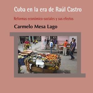Cuba en la era de Raúl Castro